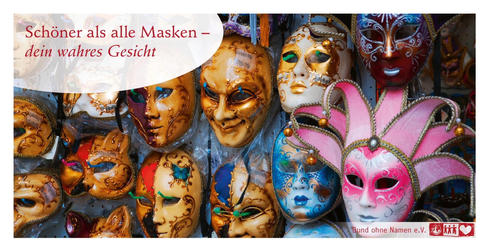 Schöner als alle Masken – dein wahres Gesicht