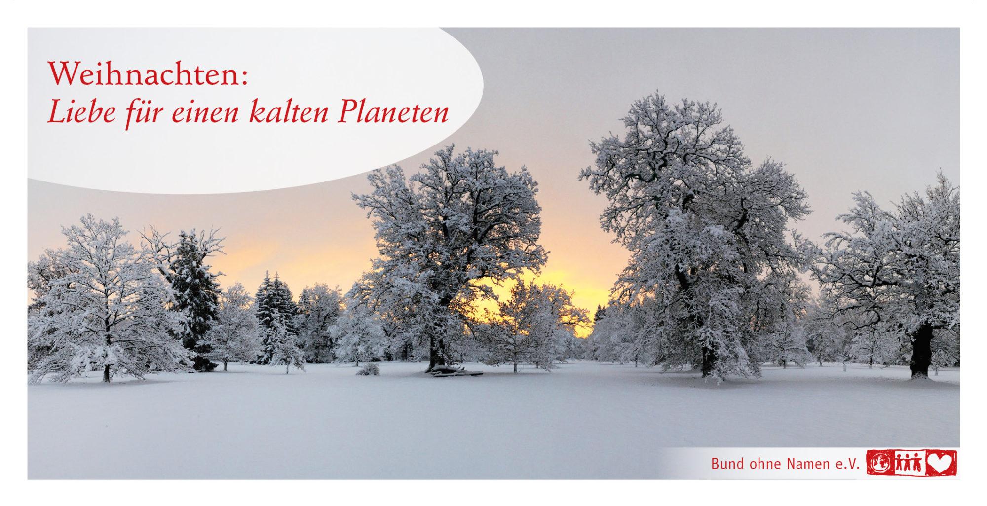 Weihnachten: Liebe für einen kalten Planeten