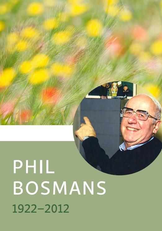 Lebensbild Phil Bosmans (1922−2012)